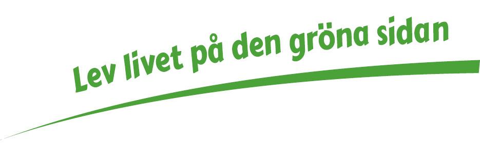 Kommunens slogan, Lev livet på den gröna sidan