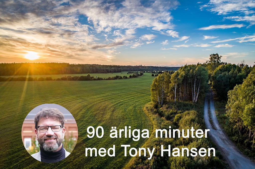 Landskap med infälld Tony Hansen.