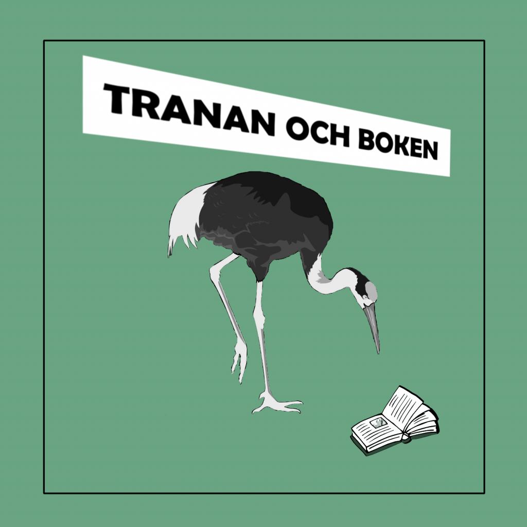 """Trana tittar på uppslagen bok på marken. Grön bakgrund med texten """"Tranan och boken""""."""